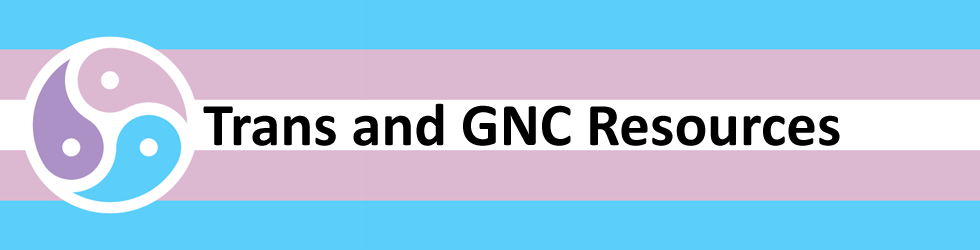 Trans and GNC Resources